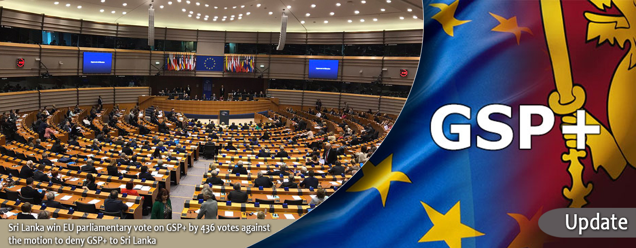 Sri Lanka win EU parliamentary vote on GSP+ by 436 votes against the motion to deny GSP+ to Sri Lanka – UPDATE
