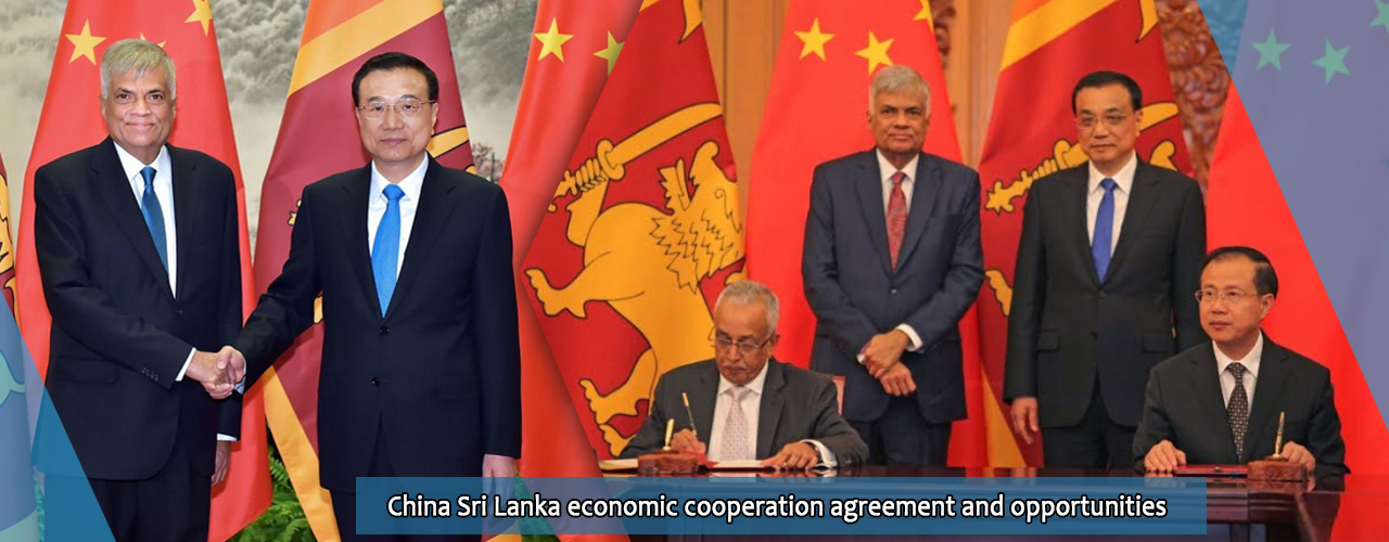 China Sri Lanka economic cooperation agreement and opportunities