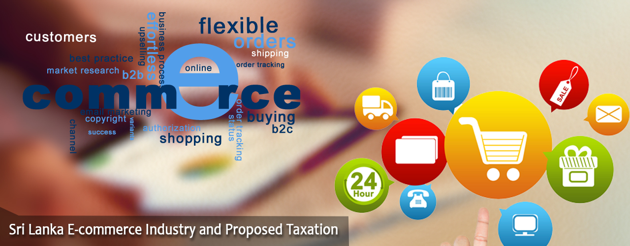 Sri Lanka E-commerce Industry and Proposed Taxation