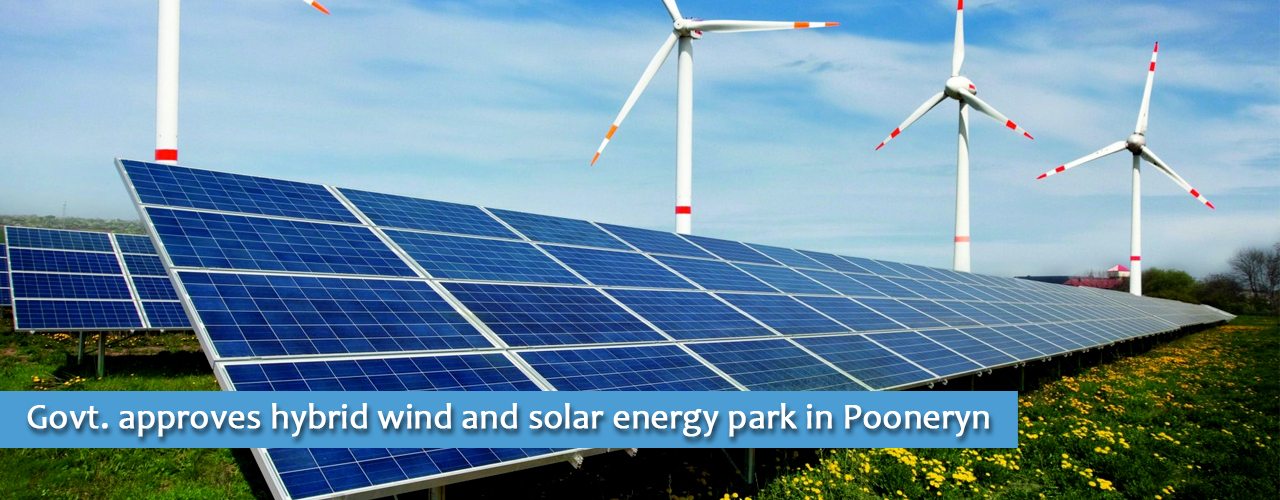 Govt. approves hybrid wind and solar energy park in Pooneryn