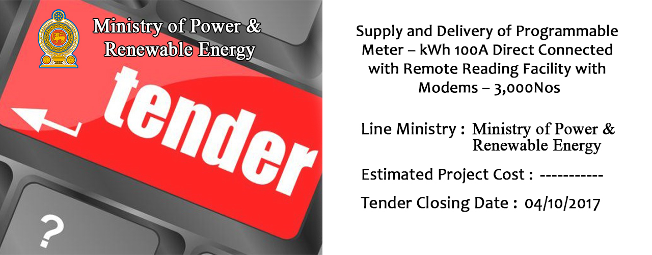 Supply and Delivery of Programmable Meter – kWh 100A Direct Connected with Remote Reading Facility with Modems – 3,000Nos
