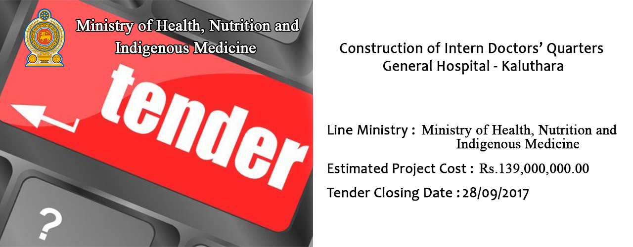 Construction of Intern Doctors' Quarters General Hospital – Kaluthara