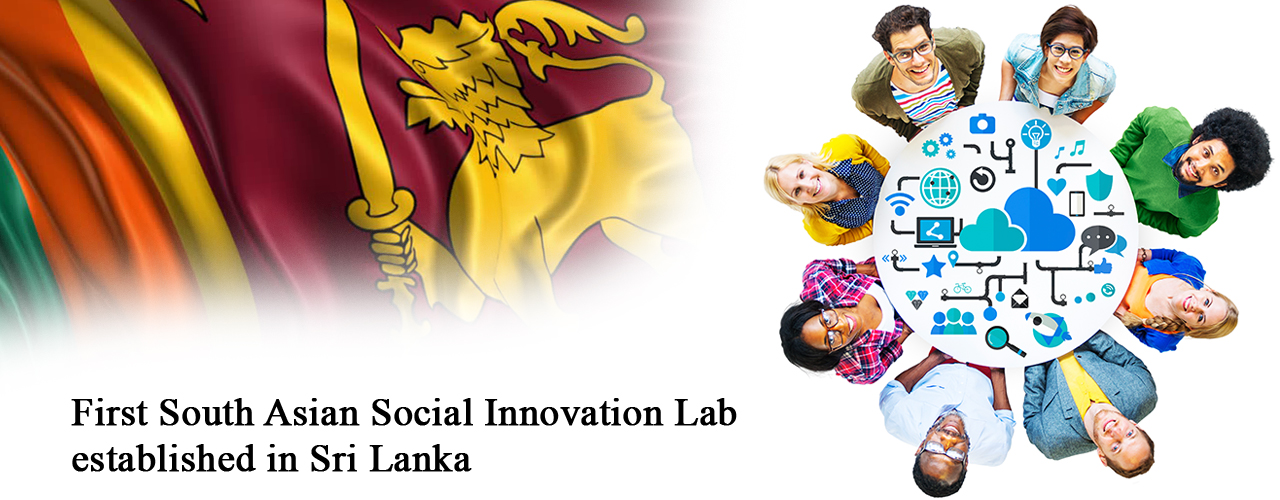 First South Asian Social Innovation Lab established in Sri Lanka