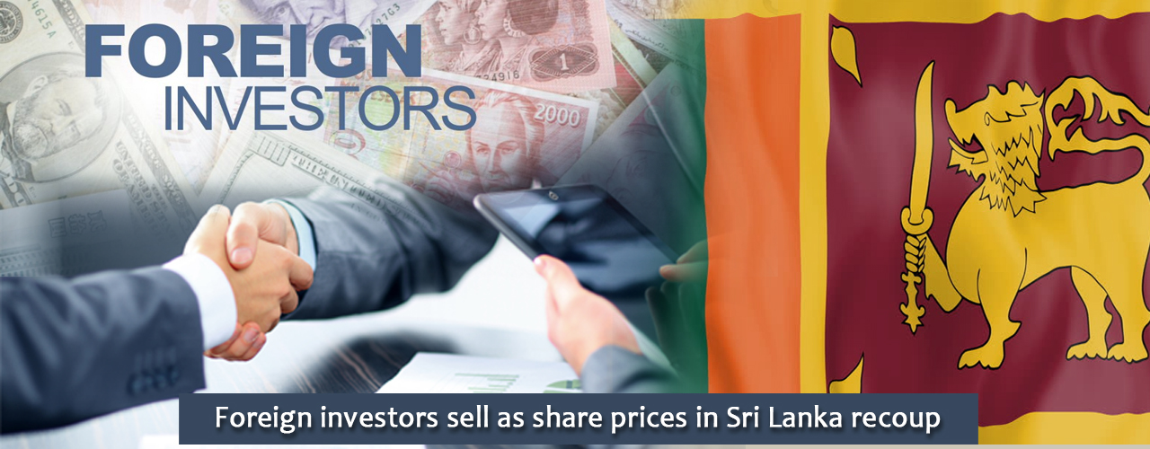 Foreign investors sell as share prices in Sri Lanka recoup
