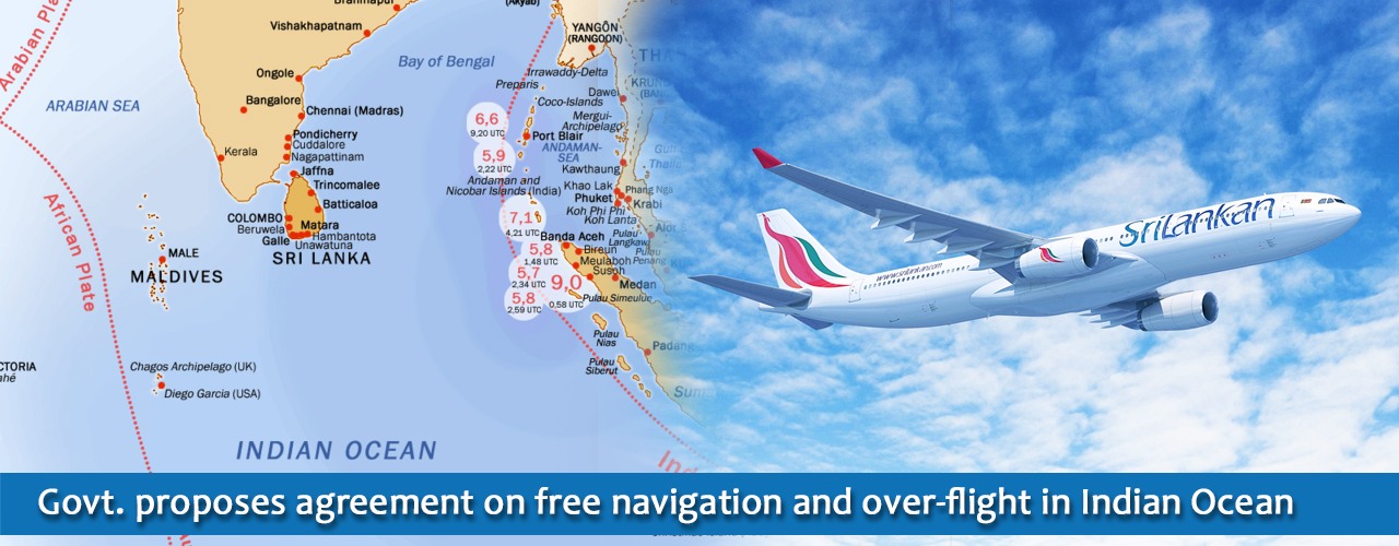 Govt. proposes agreement on free navigation and over-flight in Indian Ocean