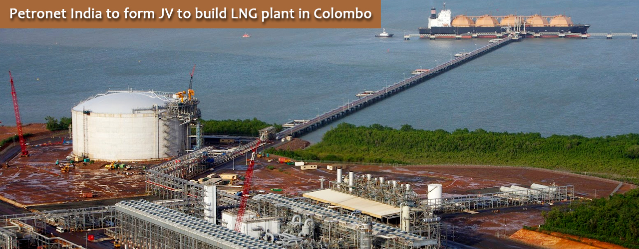 Petronet India to form JV to build LNG plant in Colombo