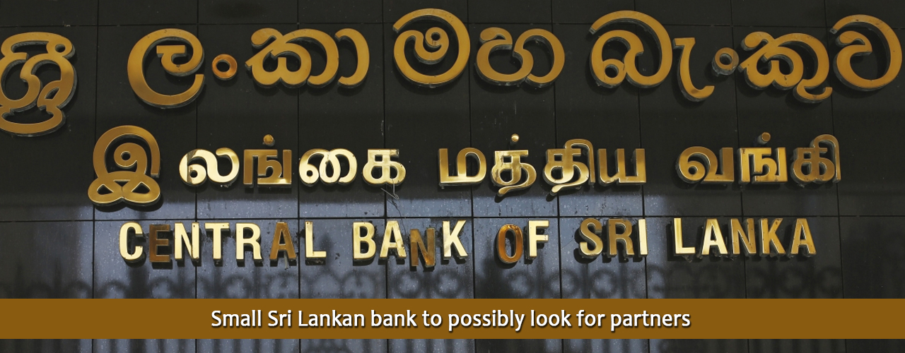 Small Sri Lankan bank to possibly look for partners