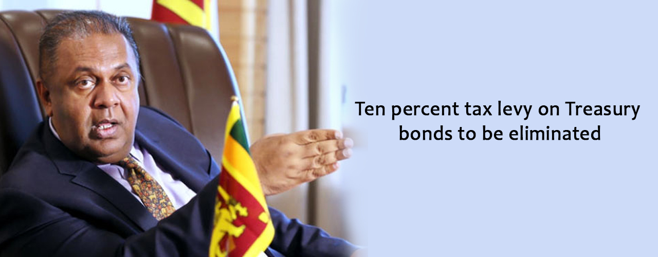 Ten percent tax levy on Treasury bonds to be eliminated