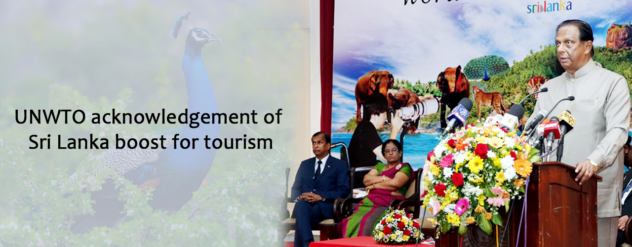 UNWTO acknowledgement of Sri Lanka boost for tourism