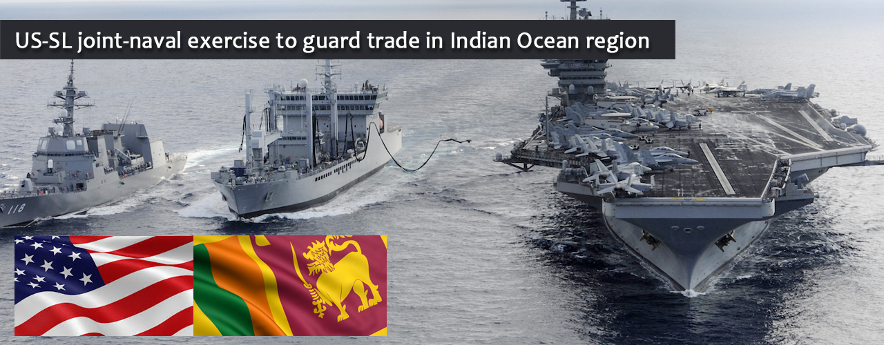US-SL joint-naval exercise to guard trade in Indian Ocean region
