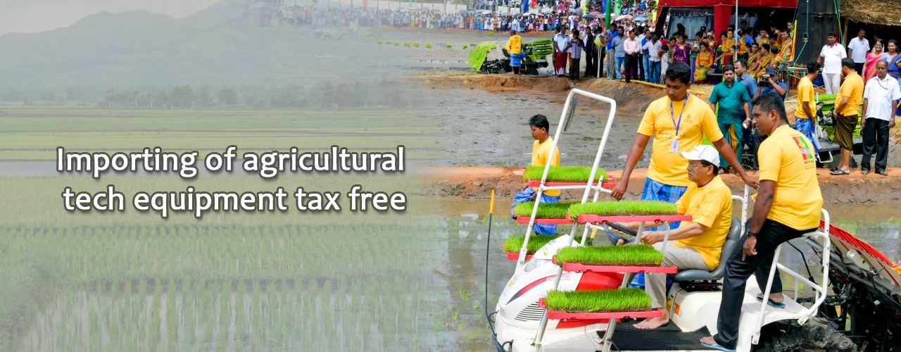 Importing of agricultural tech equipment tax free