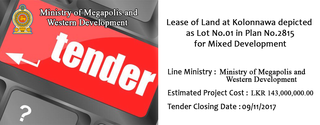 Lease of Land at Kolonnawa depicted as Lot No.01 in Plan No.2815 for Mixed Development