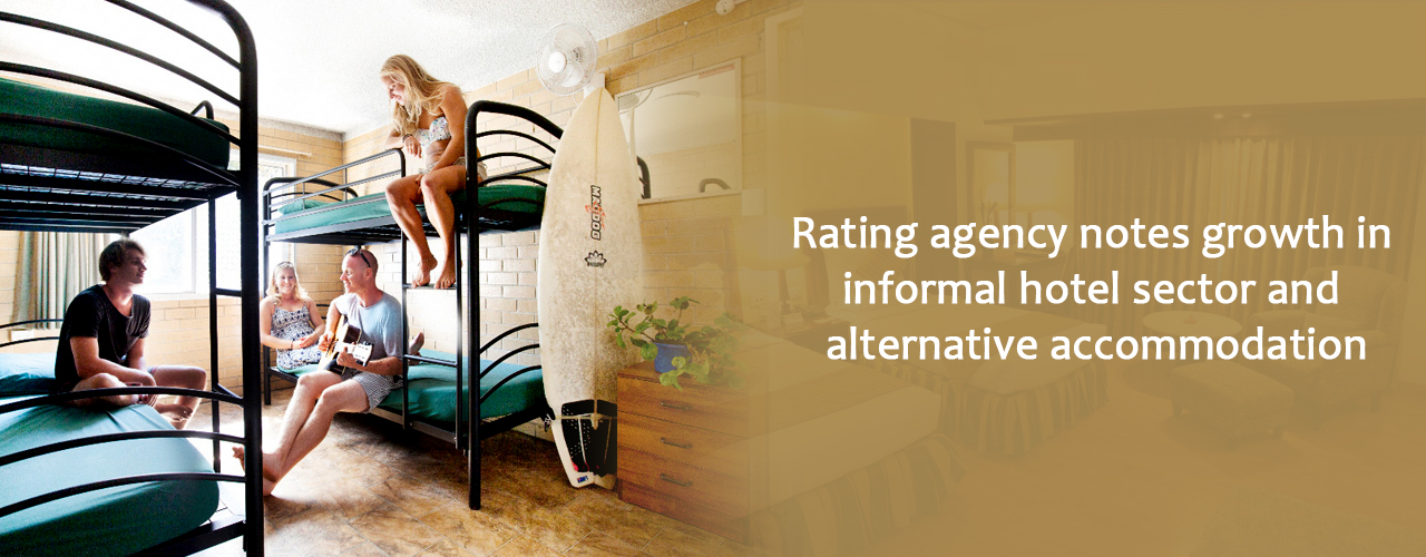 Rating agency notes growth in informal hotel sector and alternative accommodation