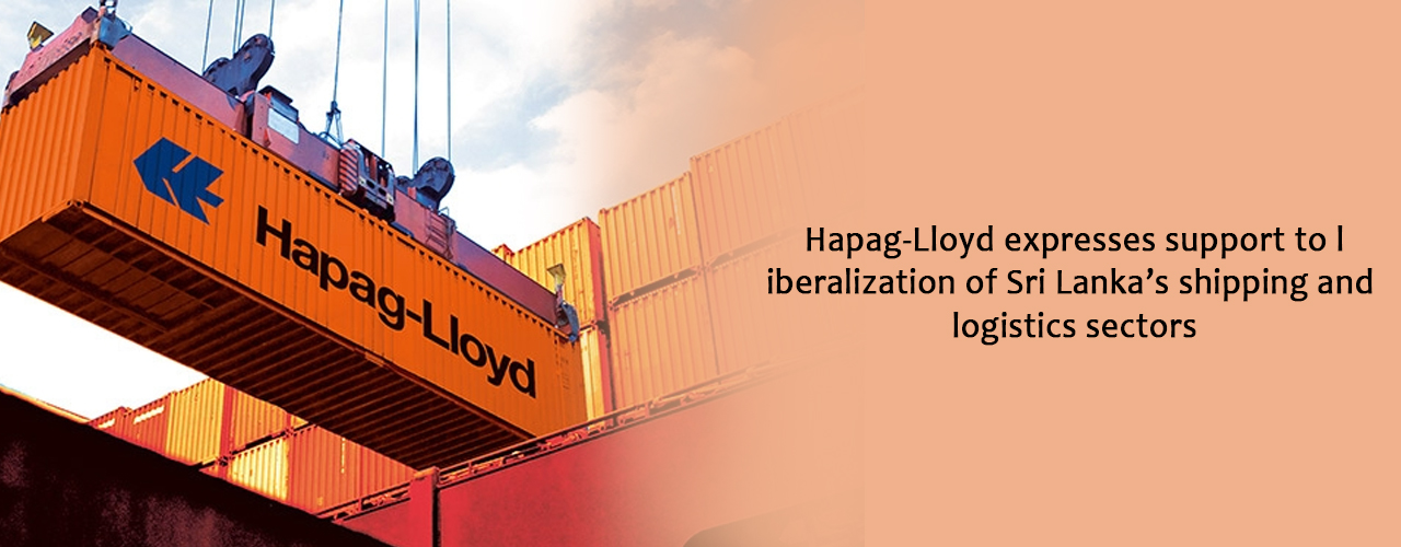 Hapag-Lloyd expresses support to liberalization of Sri Lanka's shipping and logistics sectors