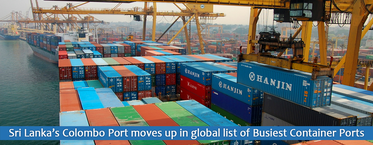 Sri Lanka's Colombo Port moves up in global list of Busiest Container Ports