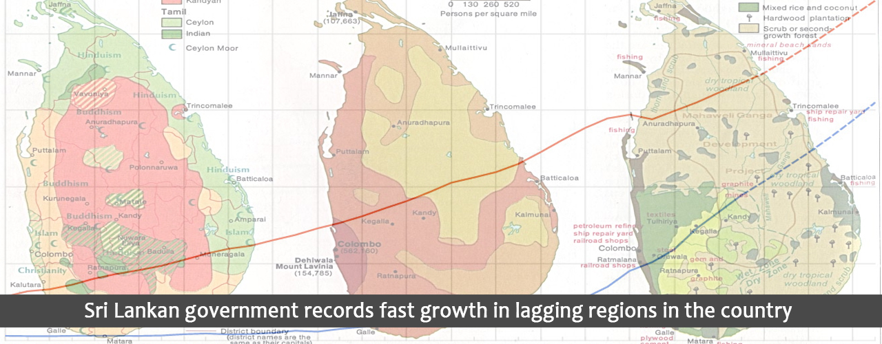 Sri Lankan government records fast growth in lagging regions in the country