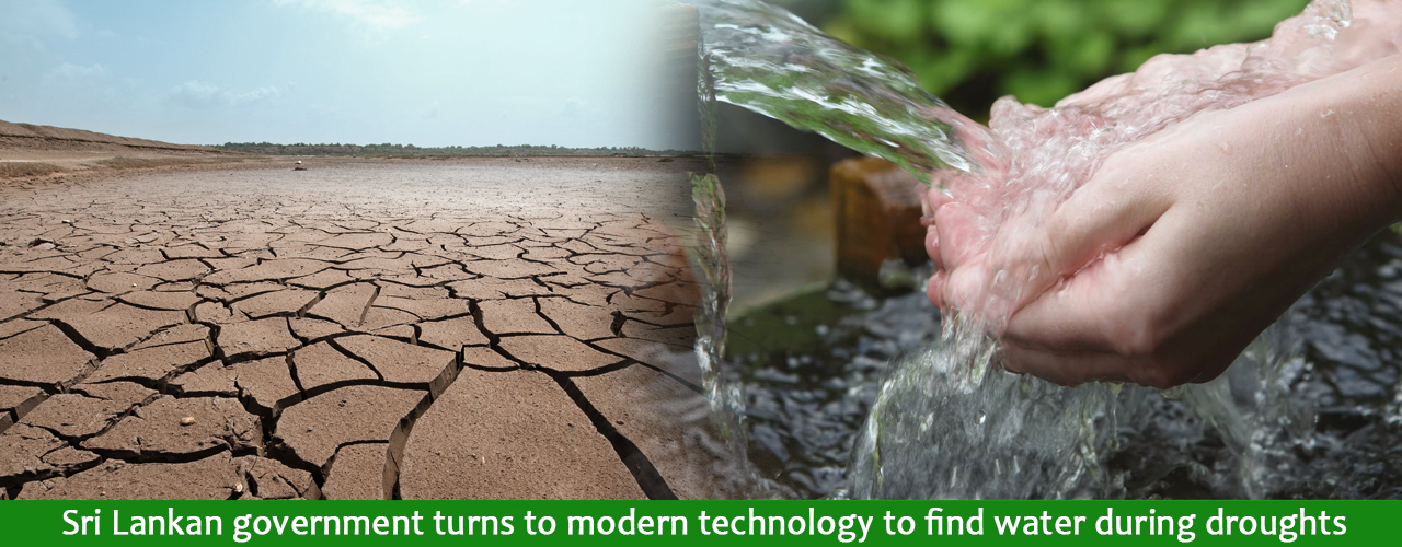 Sri Lankan government turns to modern technology to find water during droughts