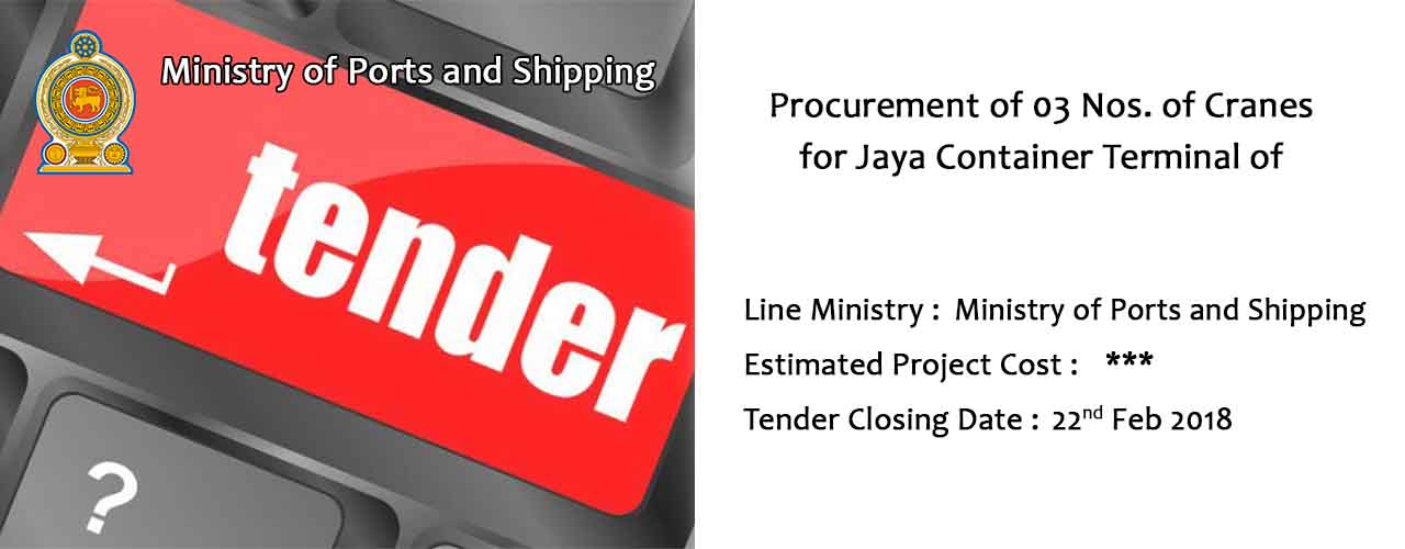Procurement of 03 Nos. of Cranes for Jaya Container Terminal