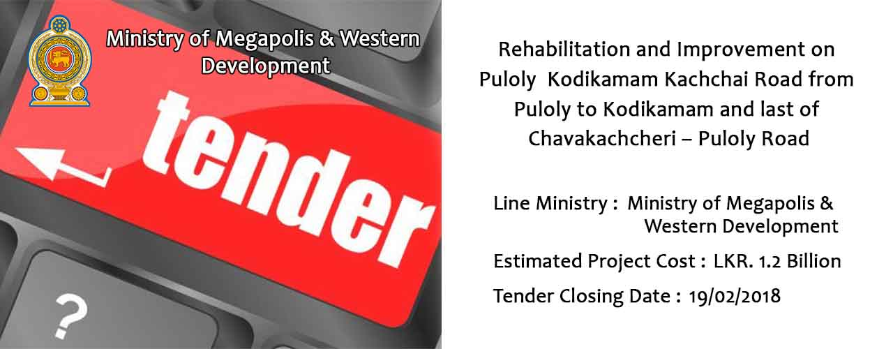 Rehabilitation and Improvement on Puloly Kodikamam Kachchai Road from Puloly to Kodikamam and last of Chavakachcheri – Puloly Road.