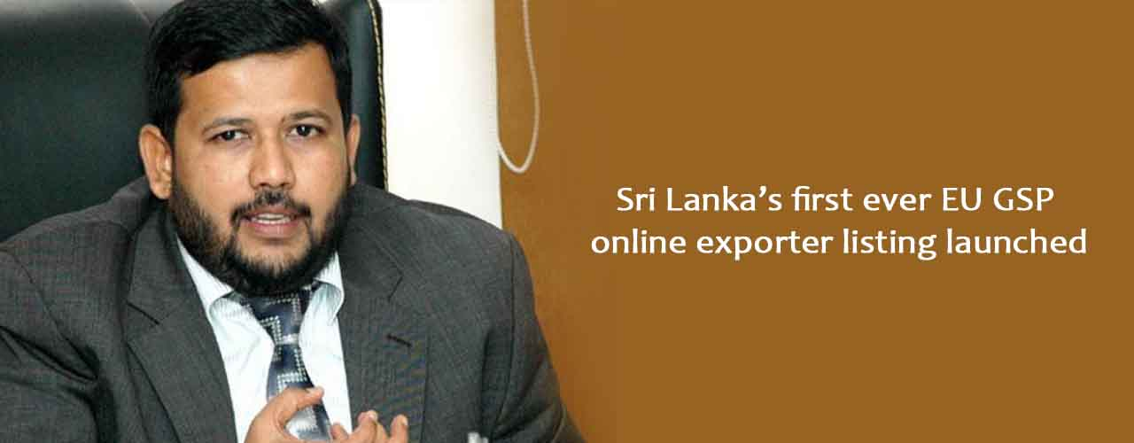 Sri Lanka's first ever EU GSP online exporter listing launched