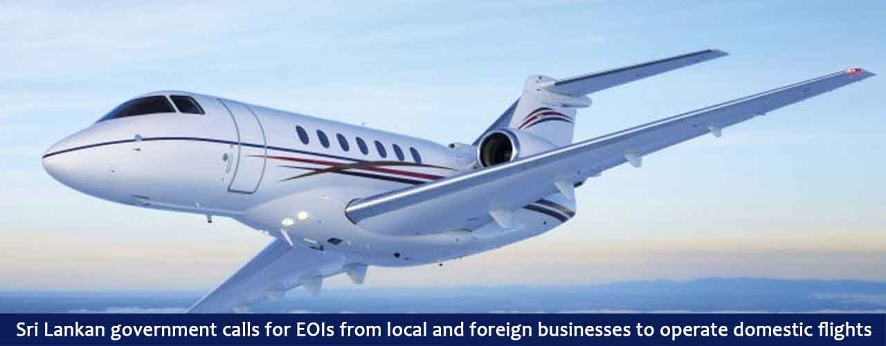 Sri Lankan government calls for EOIs from local and foreign businesses to operate domestic flights