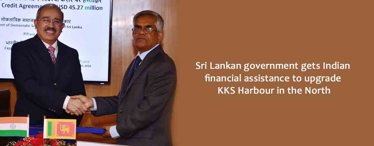 Sri Lankan government gets Indian financial assistance to upgrade KKS Harbour in the North