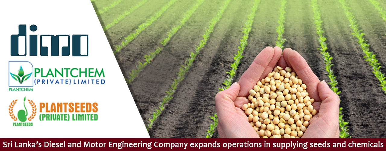 Sri Lanka's Diesel and Motor Engineering Company expands operations in supplying seeds and chemicals