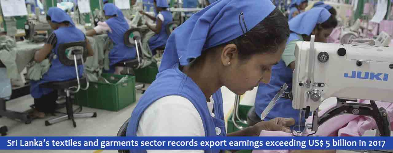 Sri Lanka's textiles and garments sector records export earnings exceeding US$ 5 billion in 2017