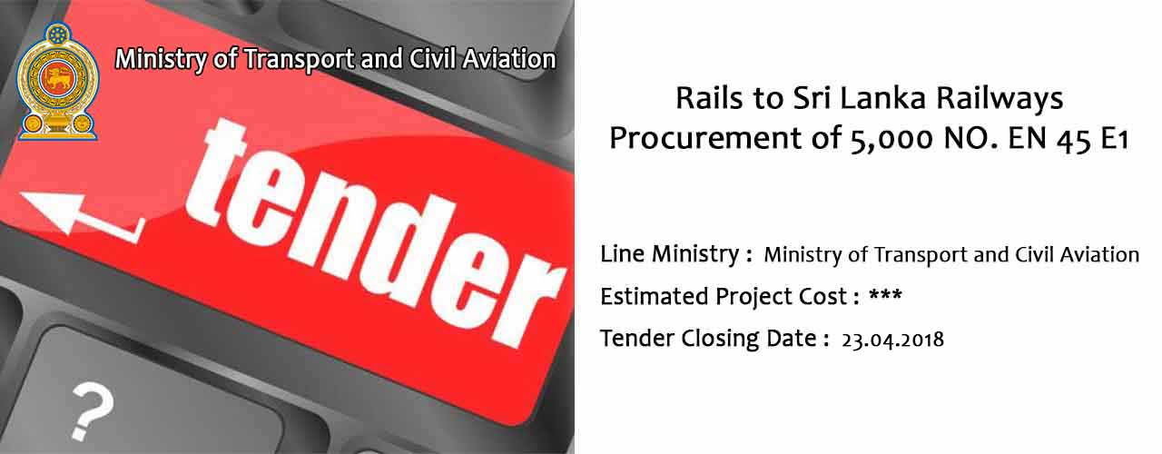 Rails to Sri Lanka Railways Procurement of 5000 NO. EN 45 E1