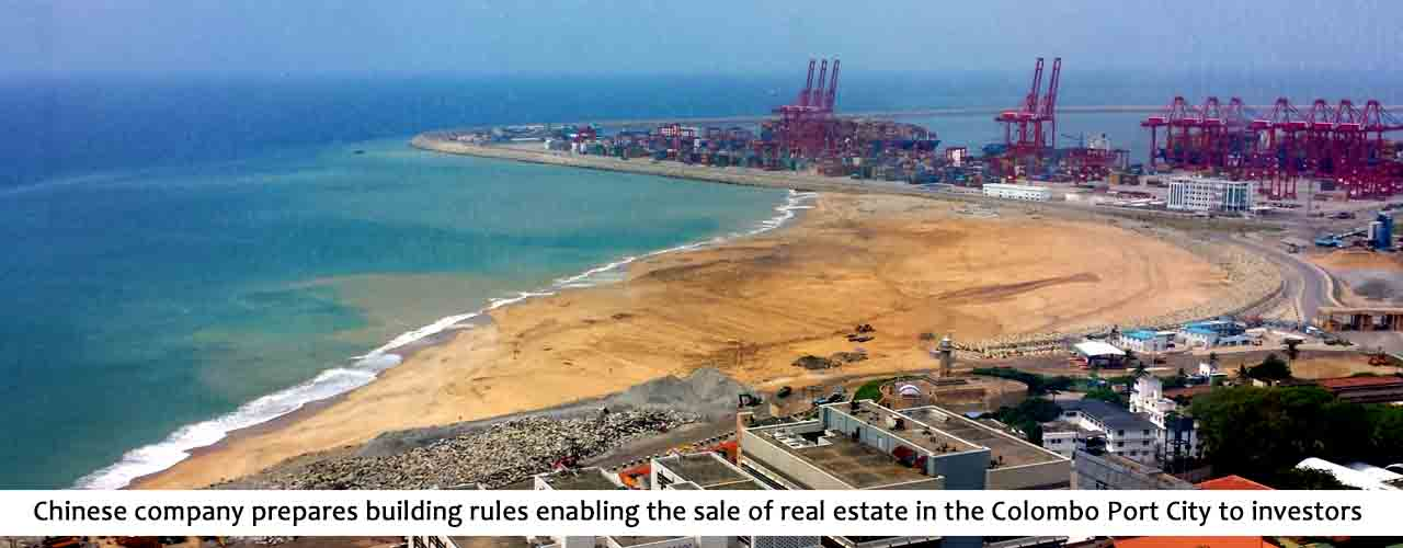 Chinese company prepares building rules enabling the sale of real estate in the Colombo Port City to investors
