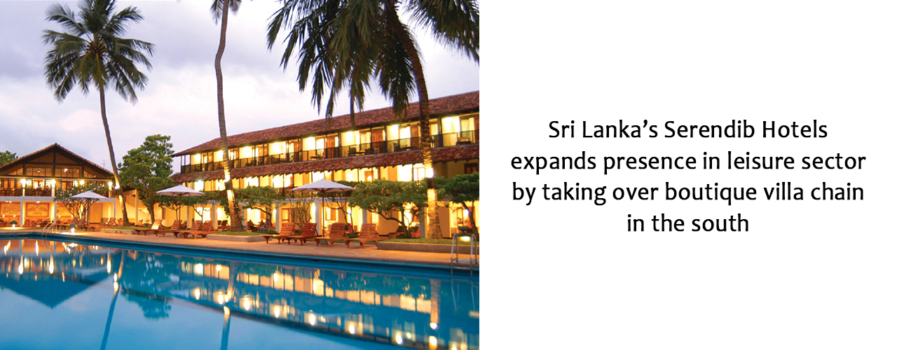 Sri Lanka's Serendib Hotels expands presence in leisure sector by taking over boutique villa chain in the south