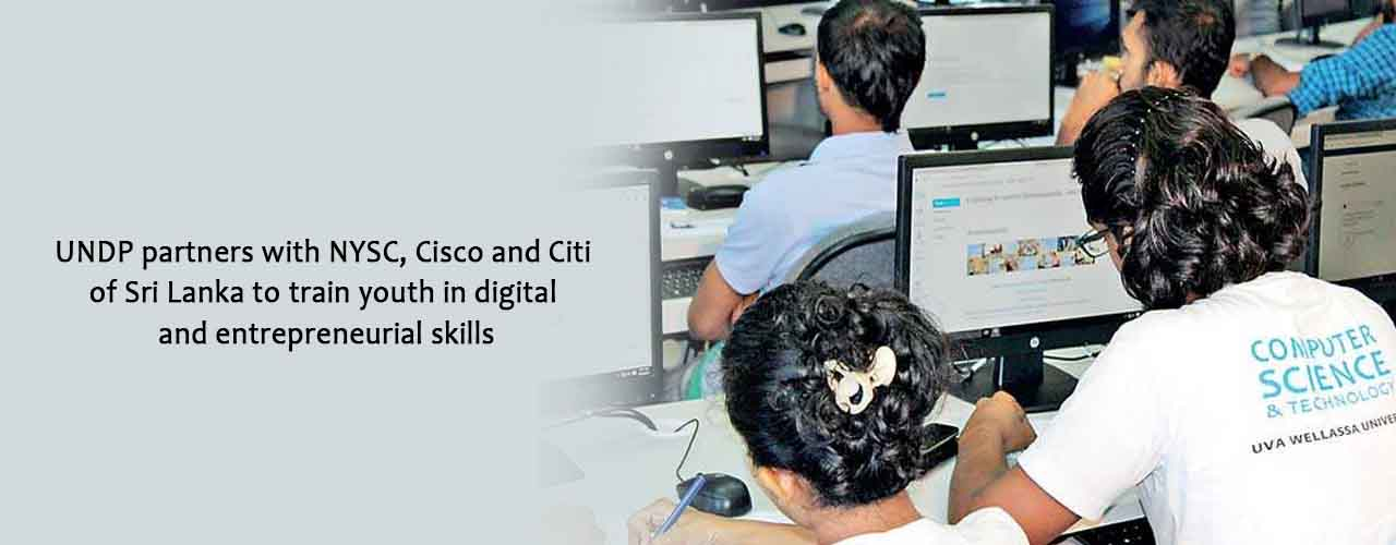 UNDP partners with NYSC, Cisco and Citi of Sri Lanka to train youth in digital and entrepreneurial skills