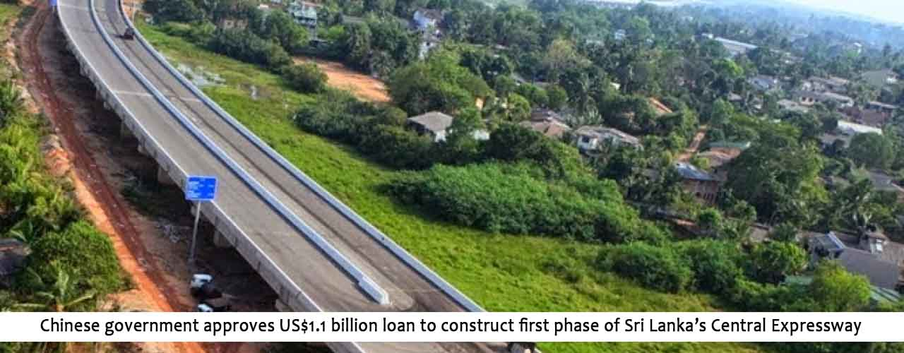 Chinese government approves US$1.1 billion loan to construct first phase of Sri Lanka's Central Expressway