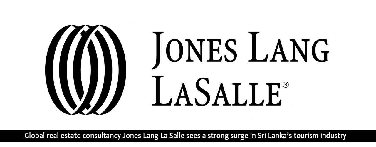 Global real estate consultancy Jones Lang La Salle sees a strong surge in Sri Lanka's tourism industry