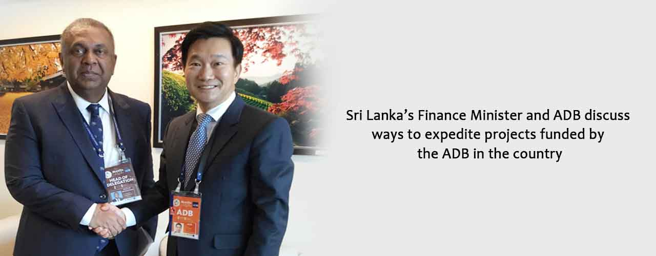 Sri Lanka's Finance Minister and ADB discuss ways to expedite projects funded by the ADB in the country