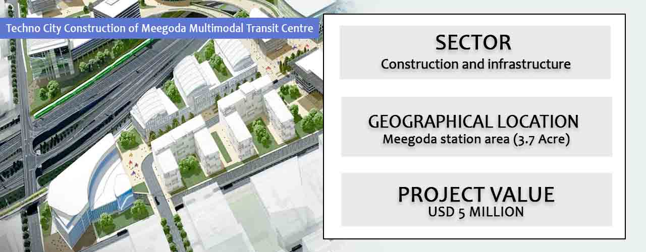 Techno City Construction of Meegoda Multimodal Transit Centre