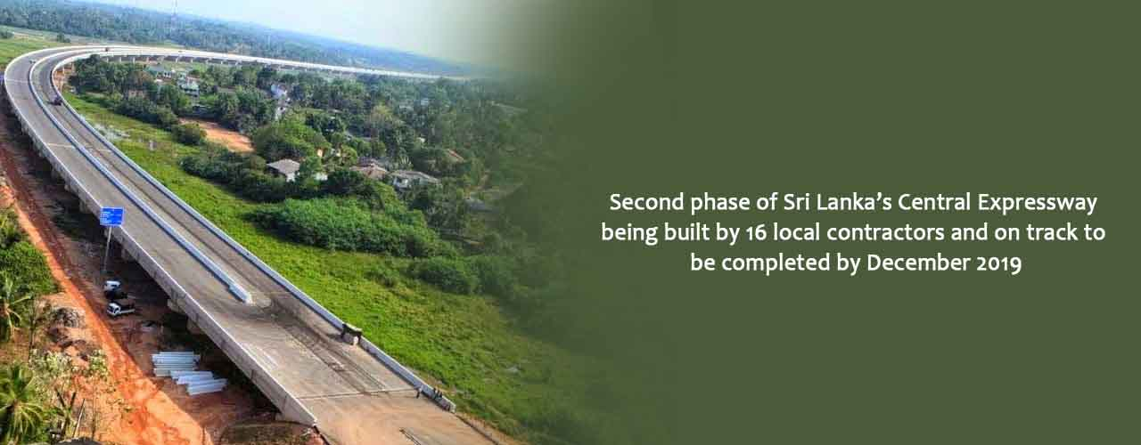 Second phase of Sri Lanka's Central Expressway being built by 16 local contractors and on track to be completed by December 2019