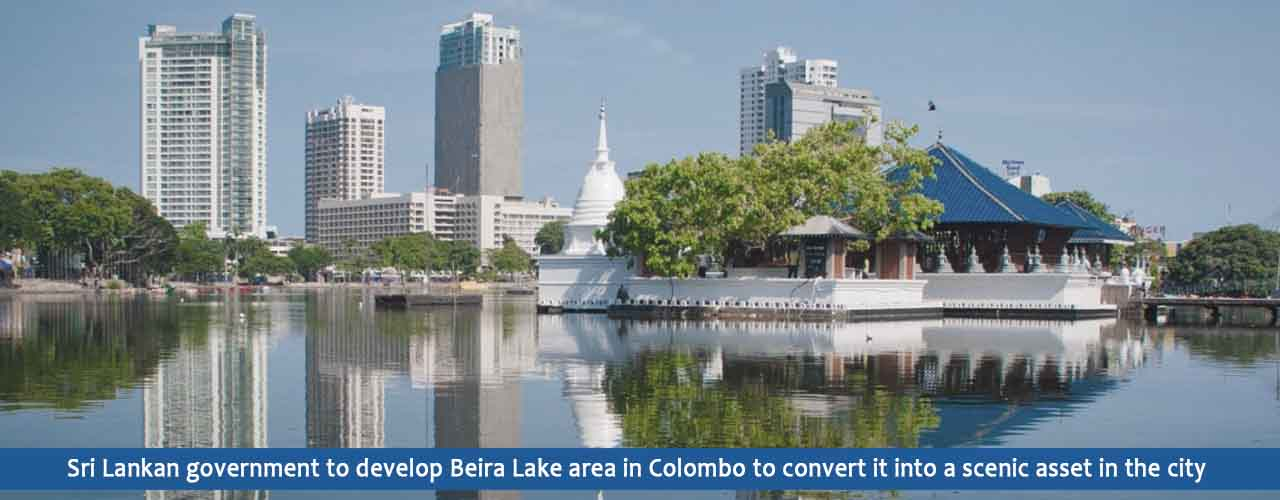 Sri Lankan government to develop Beira Lake area in Colombo to convert it into a scenic asset in the city