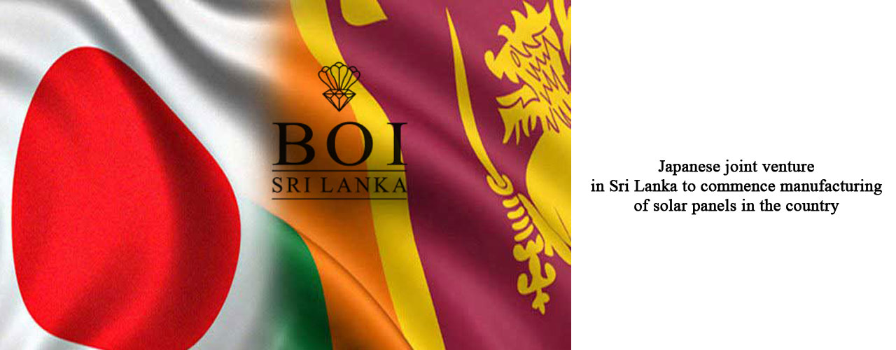 Japanese joint venture in Sri Lanka to commence manufacturing of solar panels in the country