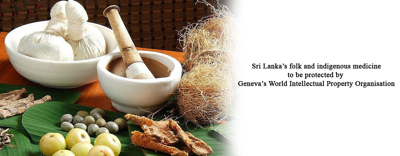 Sri Lanka's folk and indigenous medicine to be protected by Geneva's World Intellectual Property Organisation