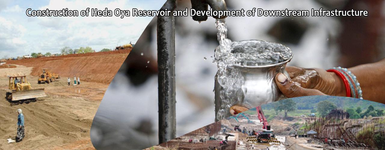 Construction of Heda Oya Reservoir and Development of Downstream Infrastructure