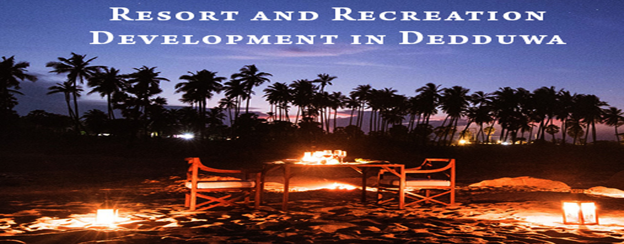 Resort and recreation development in Dedduwa