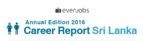 Annual Edition 2016  Career Report Sri Lanka