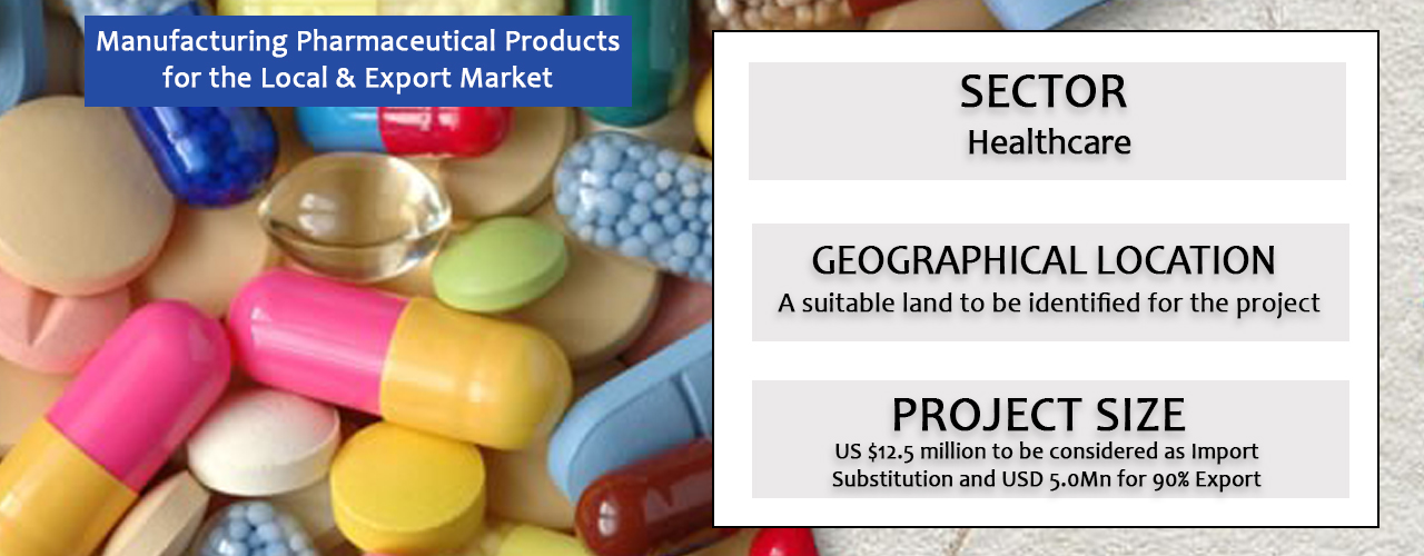 Manufacturing Pharmaceutical Products for the Local  & Export Market