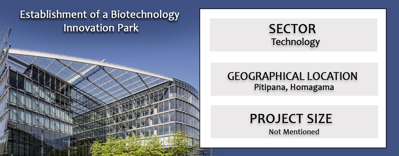 Establishment of a Biotechnology Innovation Park