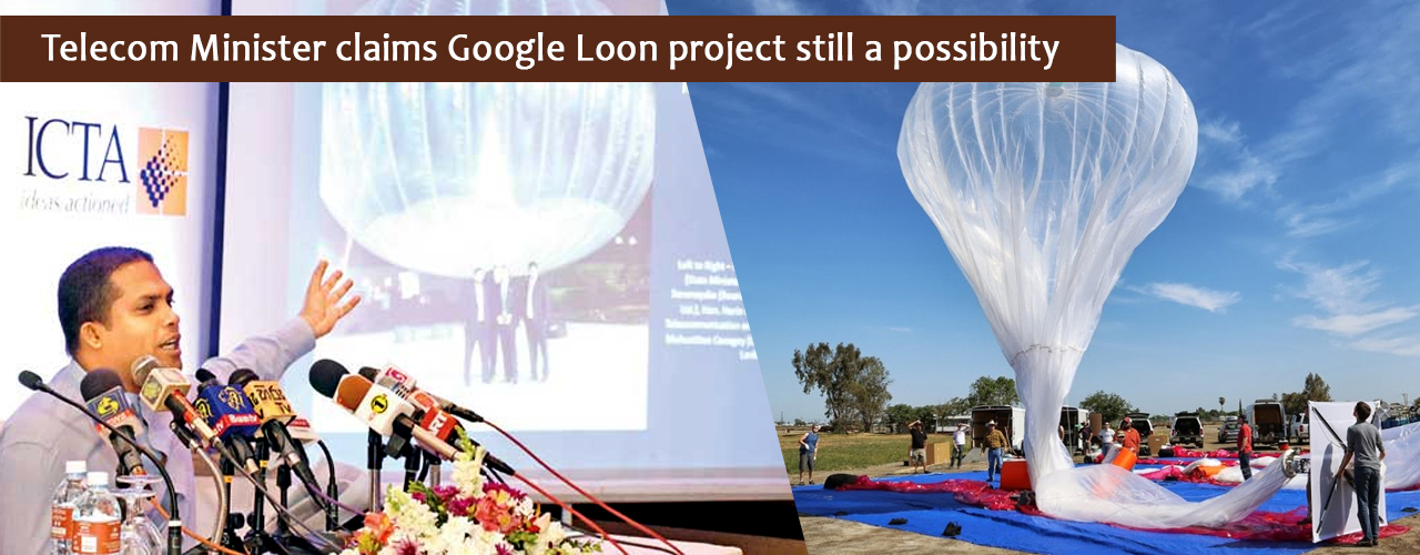 Telecom Minister claims Google Loon project still a possibility