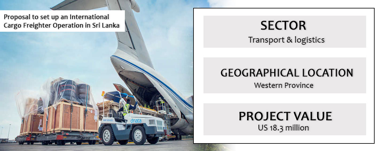 Proposal to set up an International Cargo Freighter Operation in Sri Lanka
