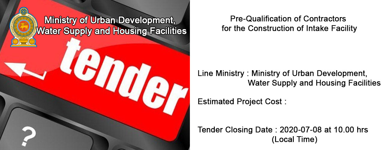 Pre-Qualification of Contractors for the Construction of Intake Facility