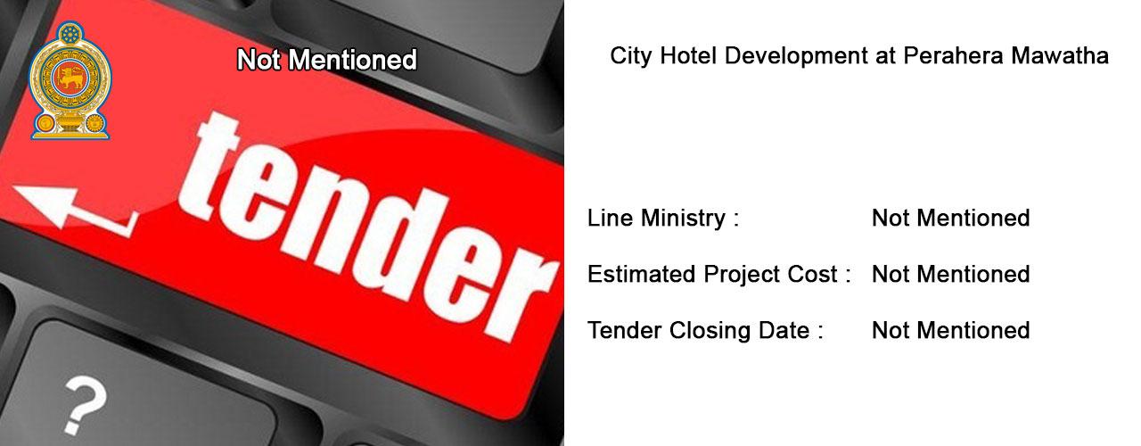 City Hotel Development at Perahera Mawatha