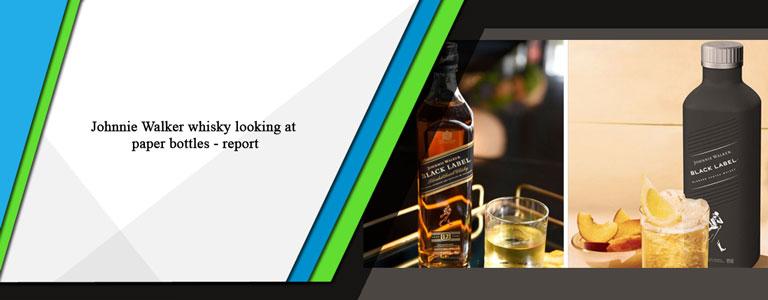 Johnnie Walker whisky looking at paper bottles – report